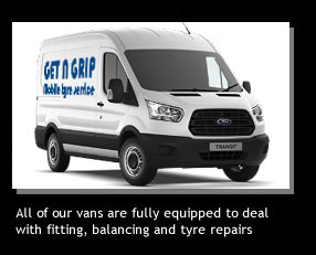 Get A Grip Tyres vans are all fully equipped...